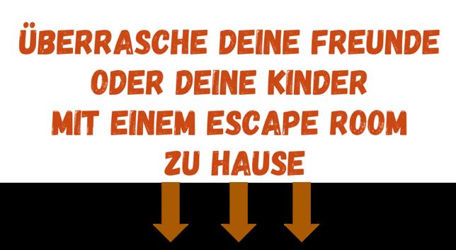 Escape Room überrasschung Kinder